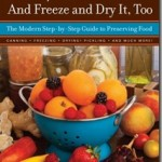 Book Excerpt: Yes, You Can! And Freeze and Dry It, Too