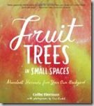 Post image for Fruit Trees in Small Spaces by Colby Eierman