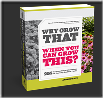 Post image for Why Grow That When You Can Grow This?: The Book