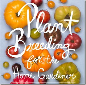 Plant-Breeding-for-the-Home-Gardener