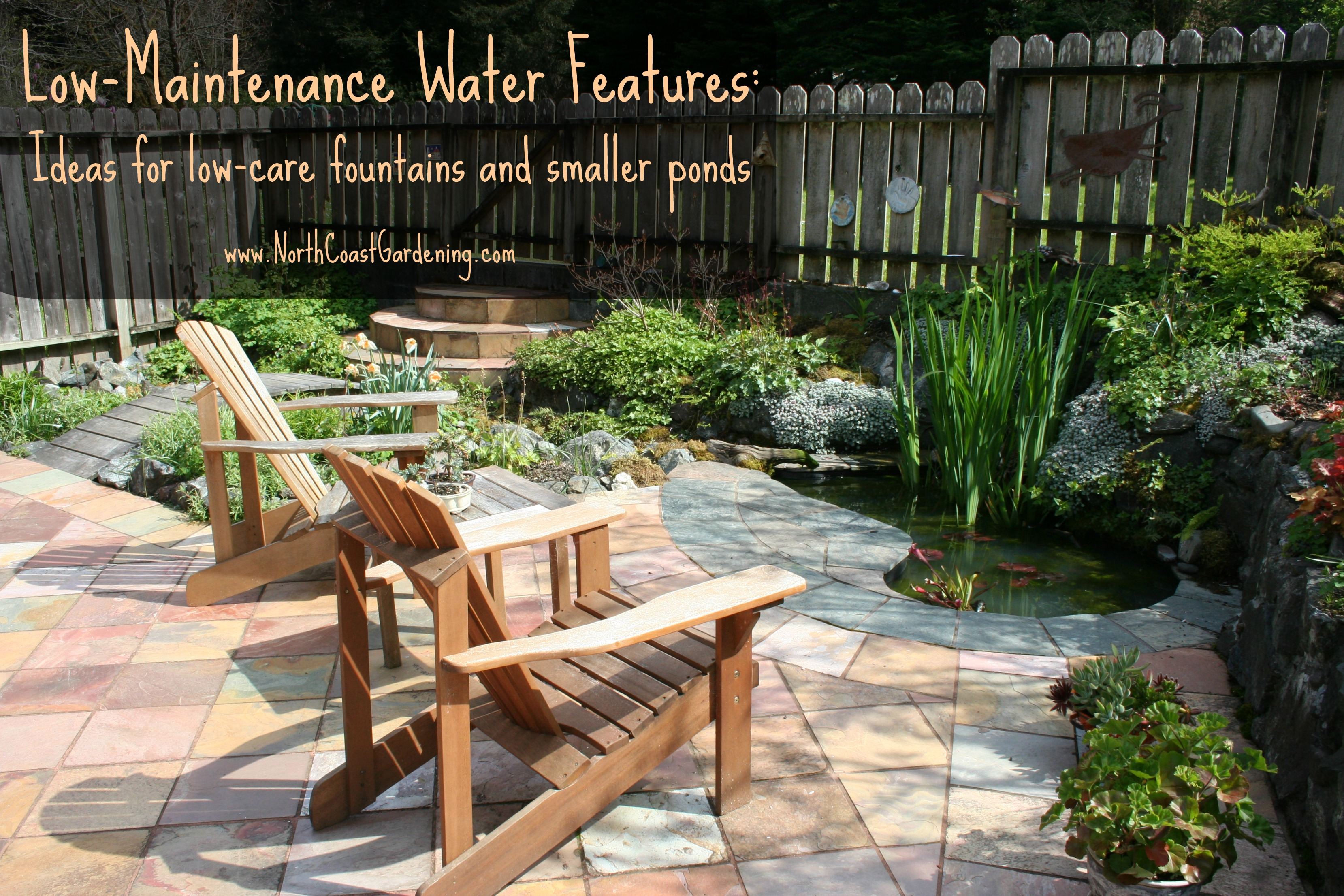 Low Maintenance Water Features Downsizing Ponds And Fountains North Coast Gardening