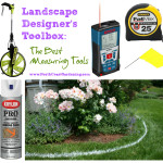 Landscape Designer's Tools of the Trade: Best Measuring Tools