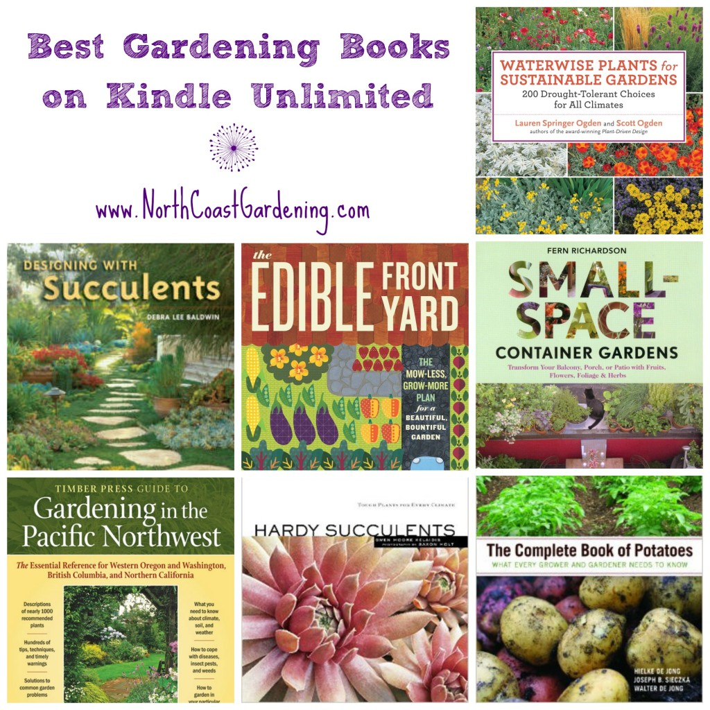 Gardening Books on Kindle Unlimited My Top Picks North Coast